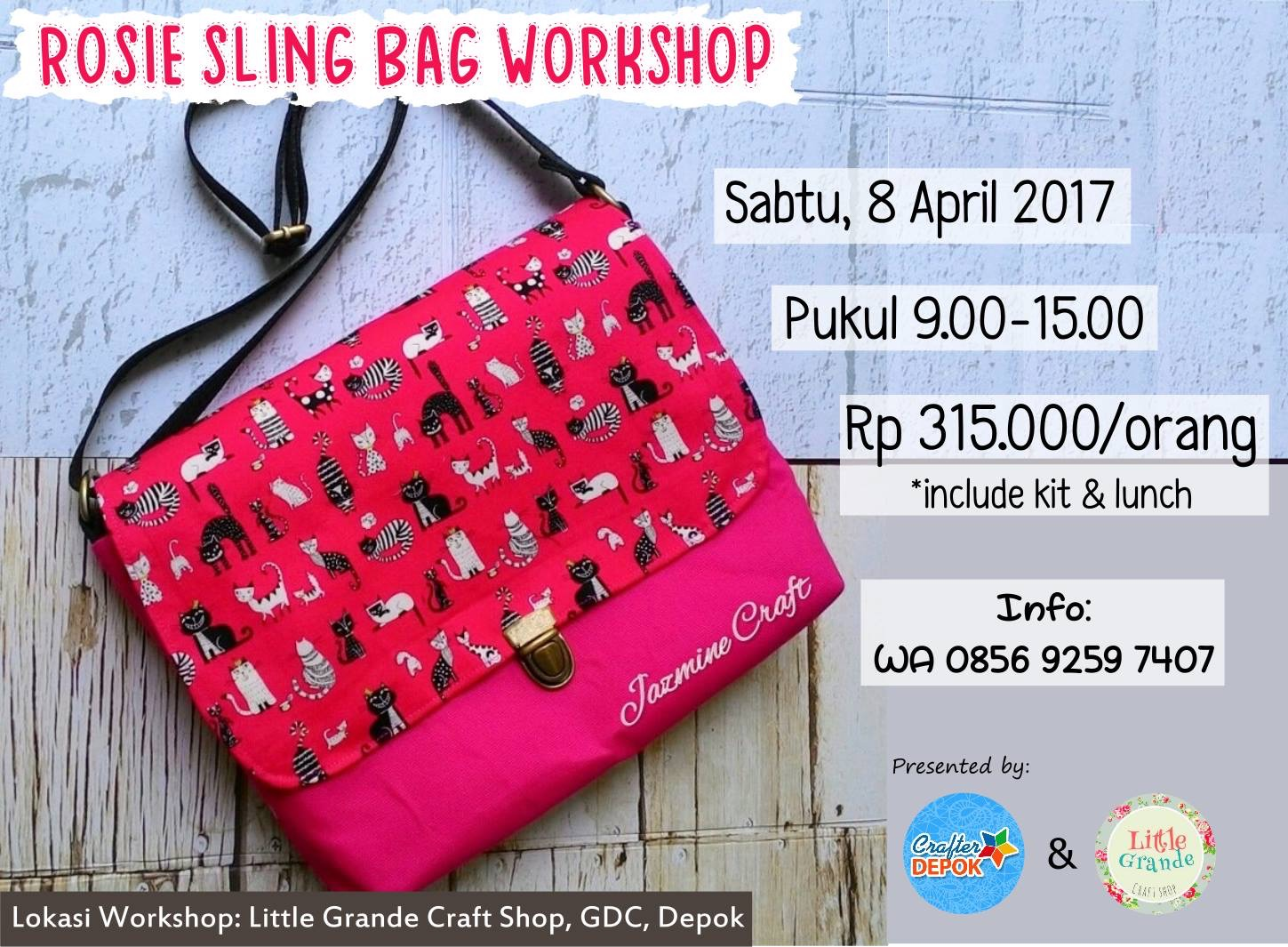 Rosie Sling Bag Workshop